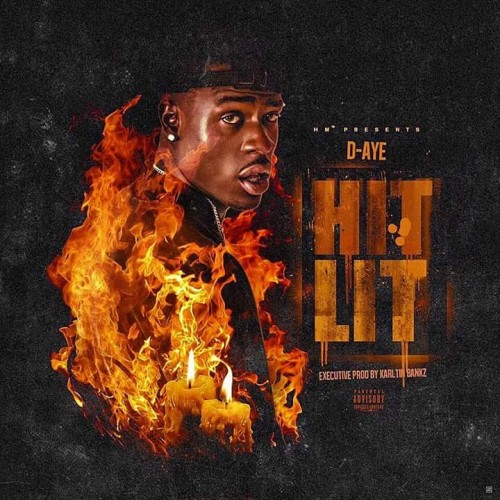 D-Aye – Hit Lit [Mixtape]