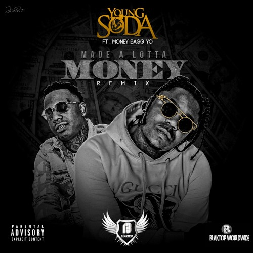 MoneyBagg Yo x Young Soda – Made A Lotta Money (Remix)