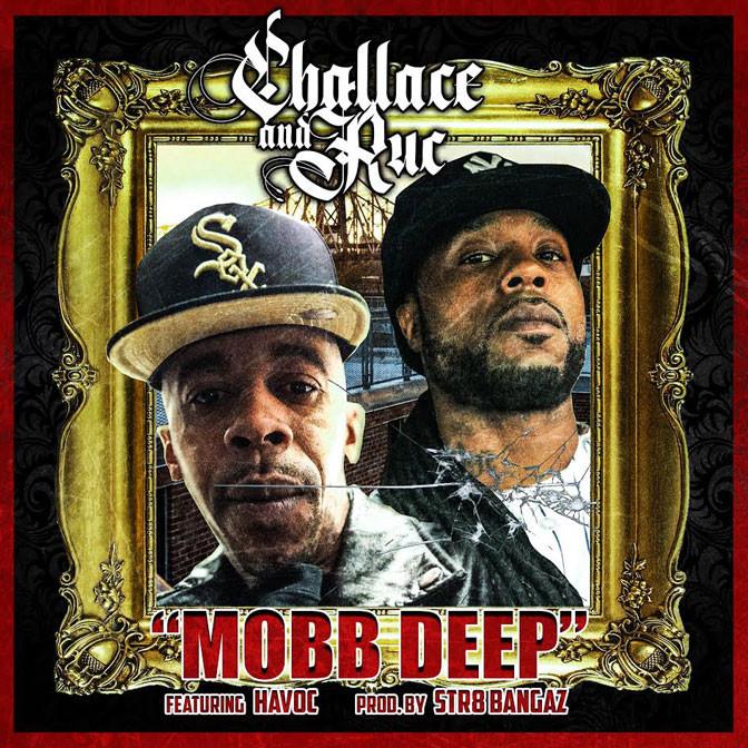 Challace & Ruc Ft. Havoc – Mobb Deep