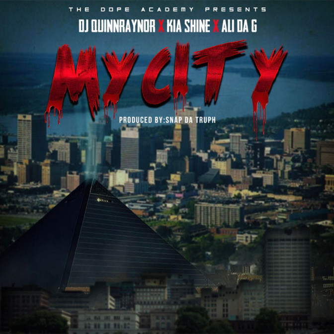 DJ QuinnRaynor Ft. Kia Shine & Ali Da G – My City