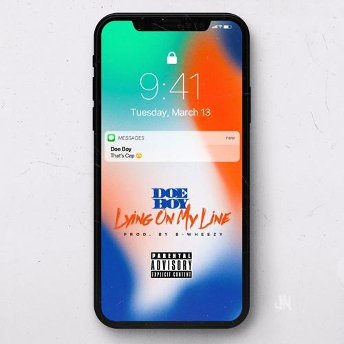 Doe Boy – Lying On My Line