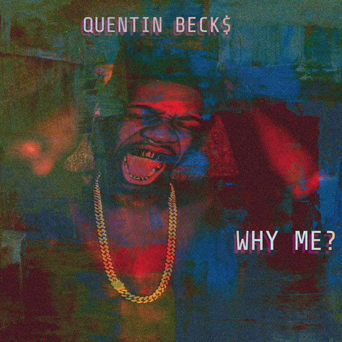 Quentin Beck$ – Why Me?