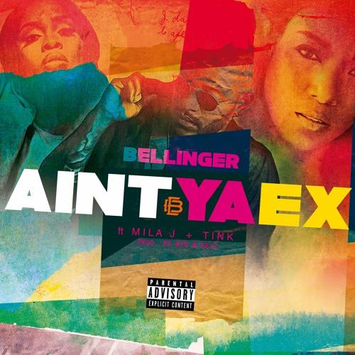 Eric Bellinger Ft. Mila J & Tink – Ain't Ya Ex