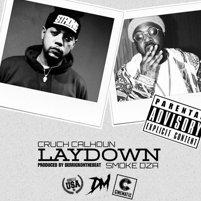Cruch Calhoun Ft. Smoke DZA – Laydown