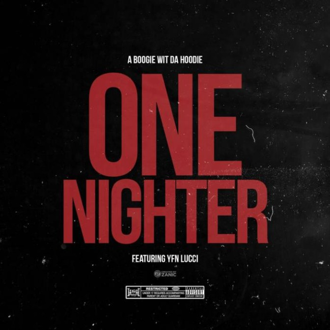 A Boogie Wit Da Hoodie Ft. YFN Lucci – One Nighter