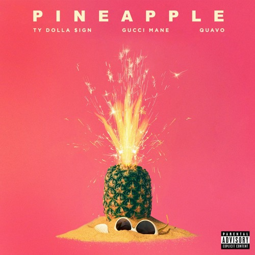 Ty Dolla Sign Ft. Gucci Mane & Quavo – Pineapple
