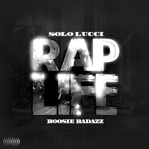 Solo Lucci Ft. Boosie Badazz – Rap Life