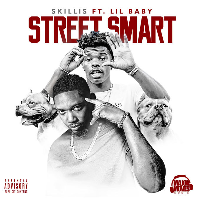 Skillis Ft. Lil Baby – Street Smart