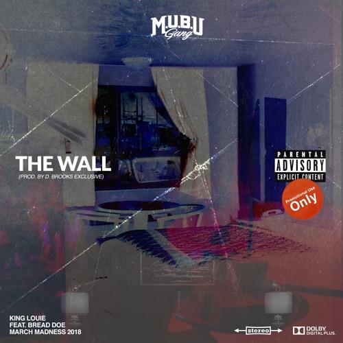 King Louie – The Wall / Mek Way