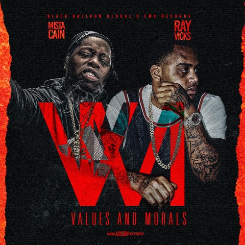 Ray Vicks & Mista Cain – Values And Morals [Mixtape]
