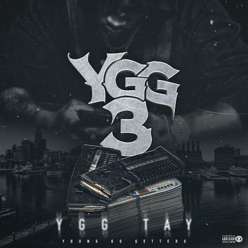 YGG Tay – YGG 3 [EP Stream]