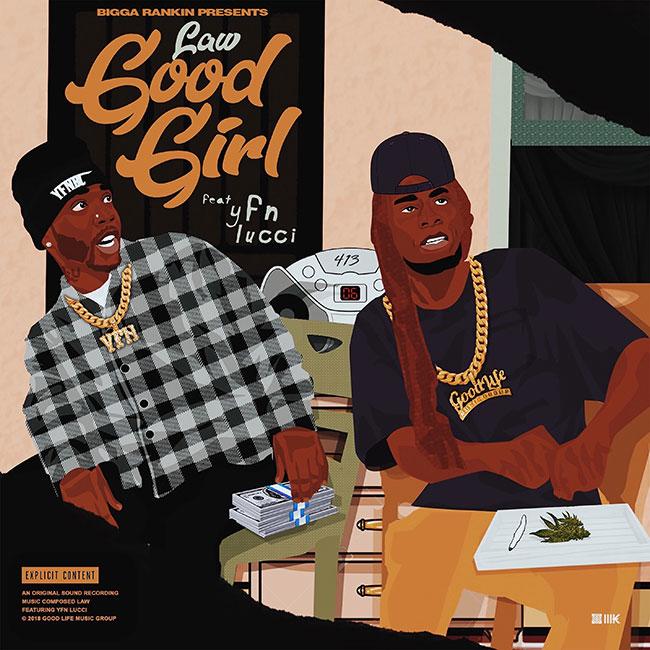 Law G Ft. YFN Lucci & Bigga Rankin – Good Girl