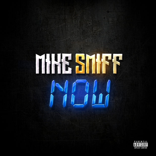 Mike Smiff – Now