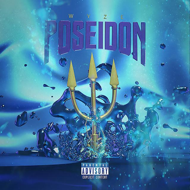 Wyze – Poseidon [Album Stream]