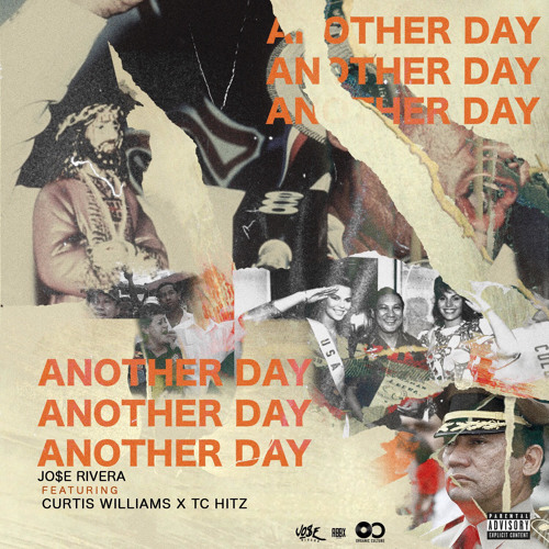 Jo$e Rivera Ft. Curtis Williams & TC Hitz – Another Day