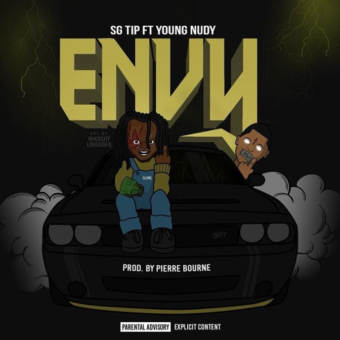 SG Tip Ft. Young Nudy – Envy