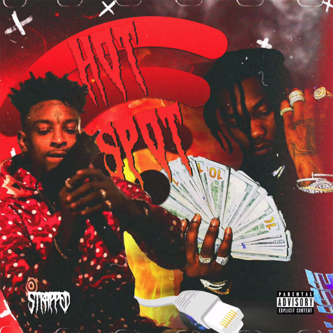 Offset Ft. 21 Savage – Hot Spot