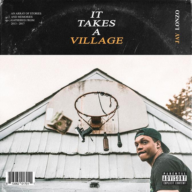 Jay Lonzo – It Takes A Village [Album Stream]