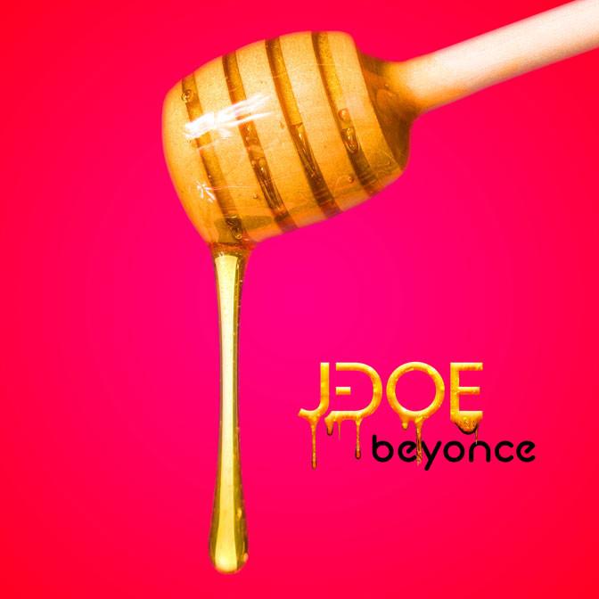 J-Doe – I Pick Beyonce