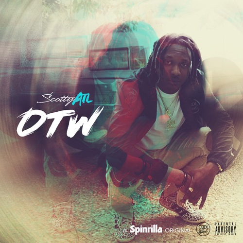 Scotty ATL – #OTW [EP Stream]
