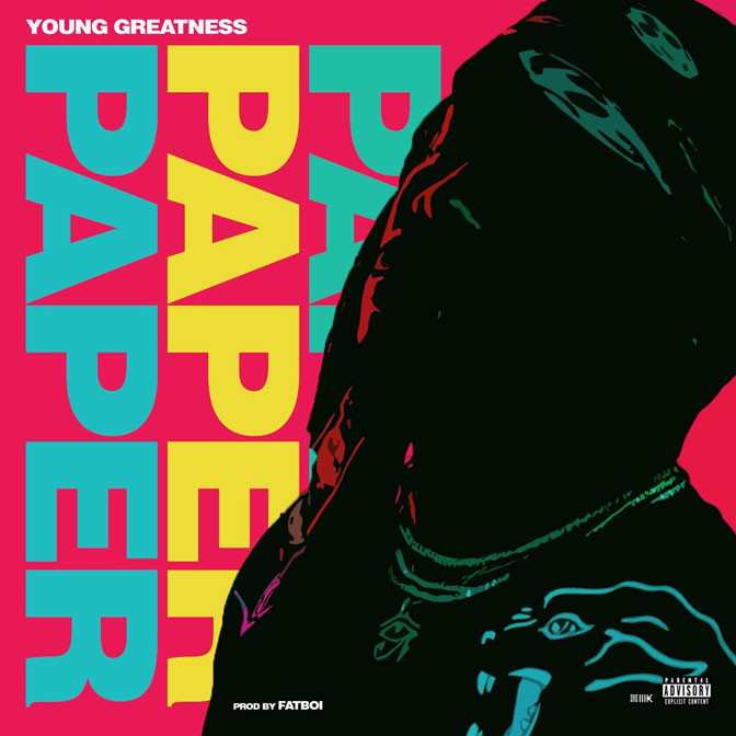 Young Greatness – Paper