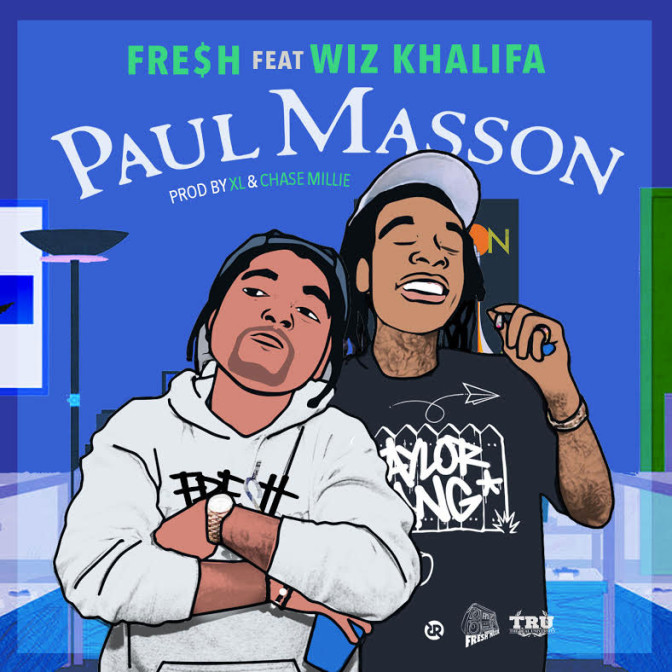 Fre$h Ft. Wiz Khalifa – Paul Masson
