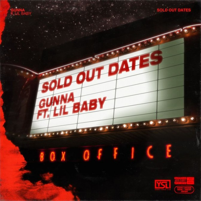 Gunna Ft. Lil Baby – Sold Out Dates