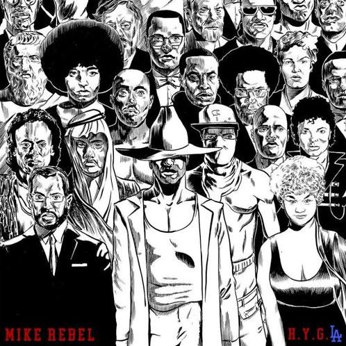 Mike Rebel – HYG.LA [Mixtape]