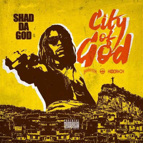 Shad Da God – City Of God [Mixtape]