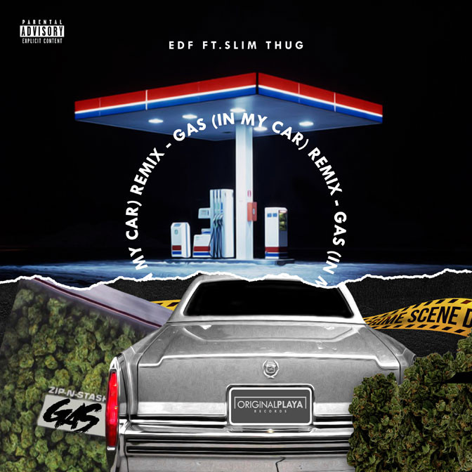 EDF Ft. Slim Thug – Gas (Remix)