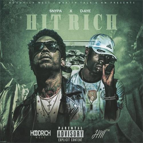 Snypa & D-Aye – Hit Rich [Mixtape]
