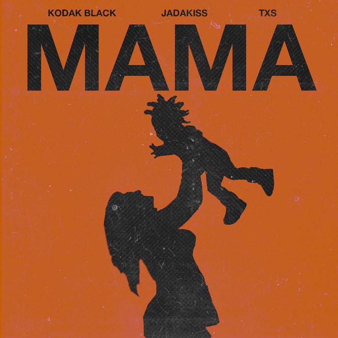 Kodak Black Ft. Jadakiss & TXS – Mama