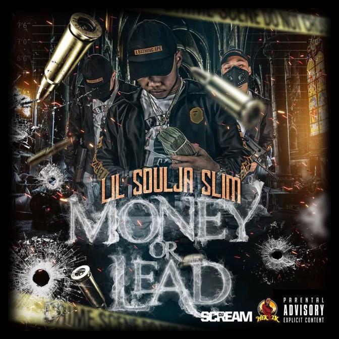 Lil Soulja Slim – Money Or Lead [Mixtape]