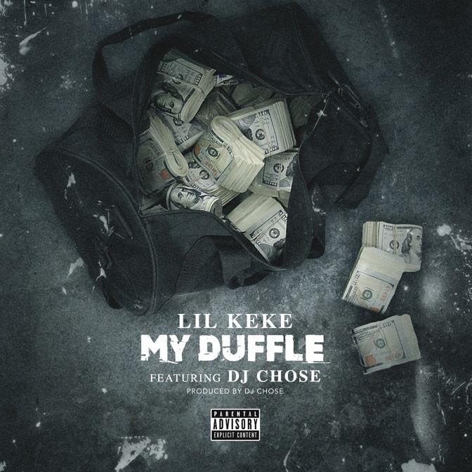 Lil Keke Ft. DJ Chose – My Duffle