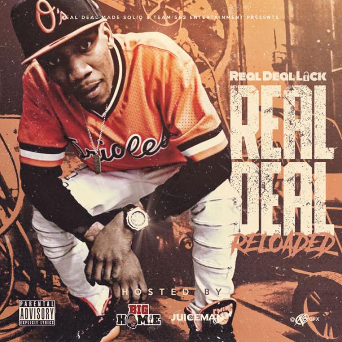 Real Deal Lock – Real Deal Reloaded [Mixtape]