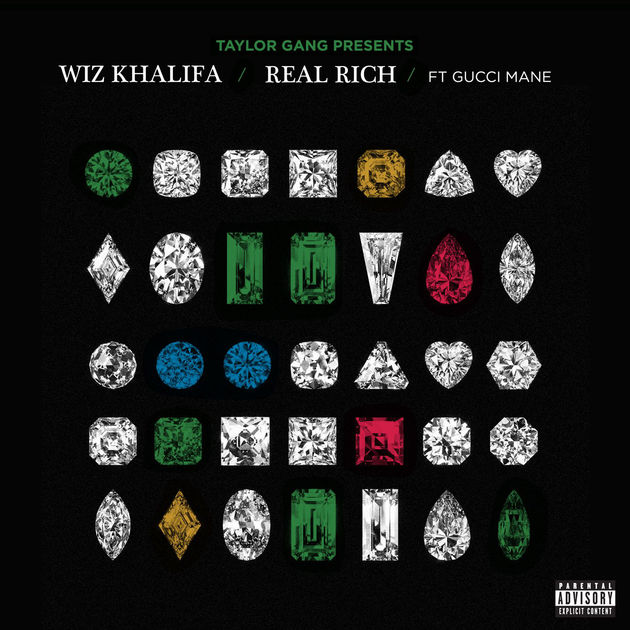 Wiz Khalifa Ft. Gucci Mane – Real Rich
