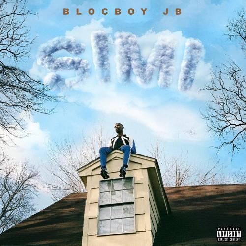 BlocBoy JB – Simi [Mixtape]