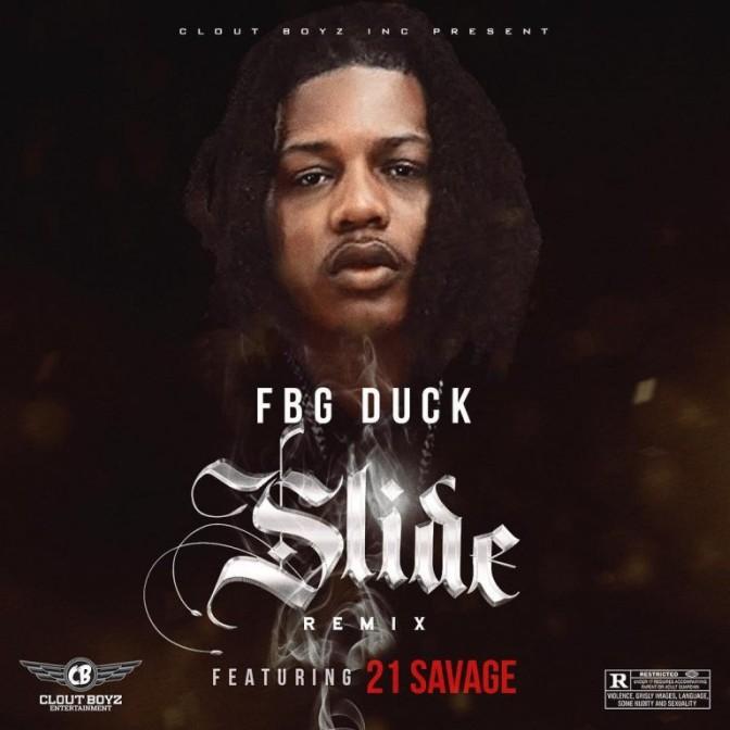 FBG Duck Ft. 21 Savage – Slide (Remix)
