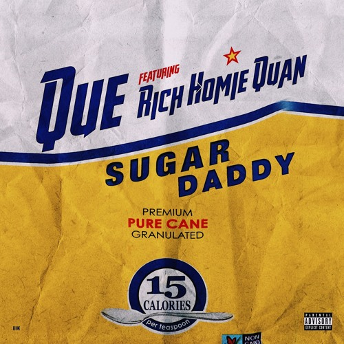 Que Ft. Rich Homie Quan – Sugar Daddy