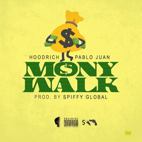 Hoodrich Pablo Juan – Mony Walk