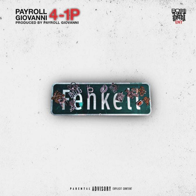 Payroll Giovanni – 4-1P [Mixtape]
