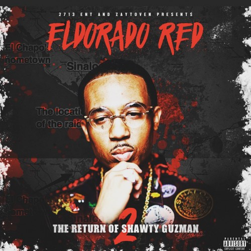 Eldorado Red – The Return Of Shawty Guzman 2 [Mixtape]