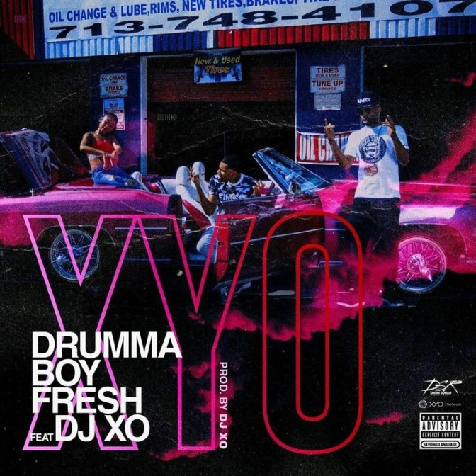 Drumma Boy Fresh Ft. DJ XO – XYO