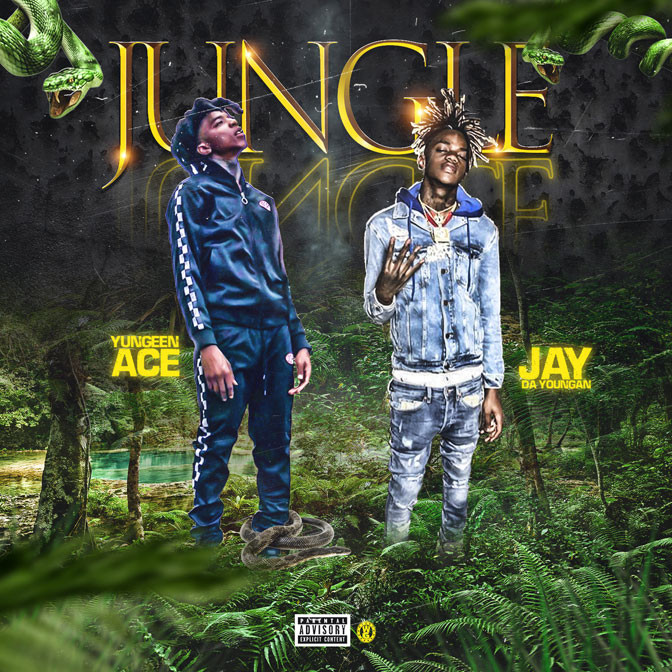 Yungeen Ace Ft. JayDaYoungan – Jungle