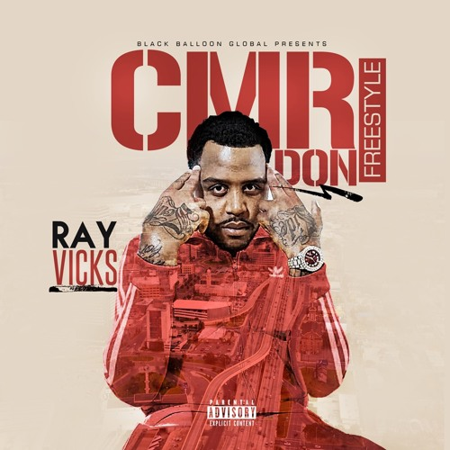 Ray Vicks – CMR Don Freestyle (Pussy Niggaz)