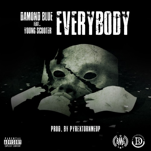 Young Scooter x Damond Blue – Everybody