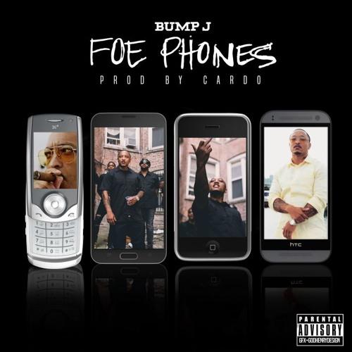Bump J – Foe Phones