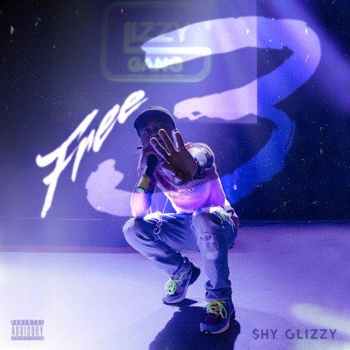 Shy Glizzy – Free 3