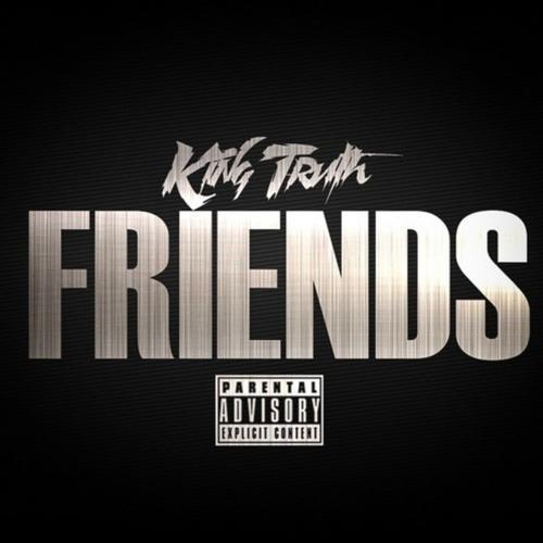 Trae Tha Truth – Friends / Fo I Die
