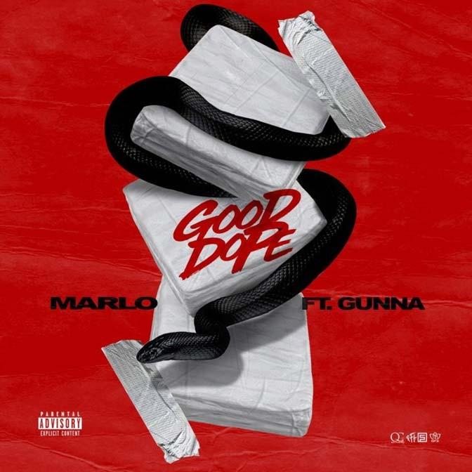 Marlo Ft. Gunna – Good Dope